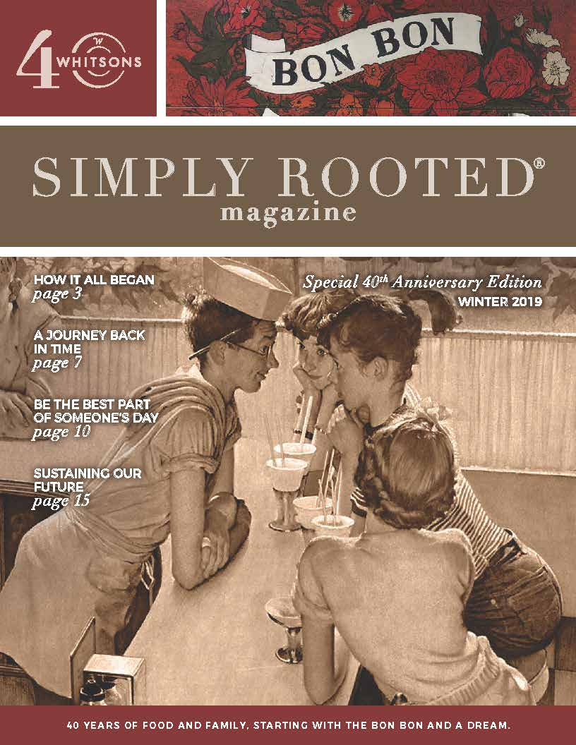 Simply Rooted Magazine - SPECIAL EDITION: Whitsons' 40th Anniversary